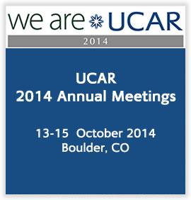 UCAR 2014 Annual Meetings