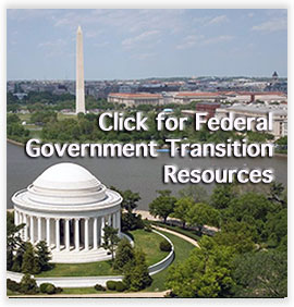 Click for Federal Government Transition Resources